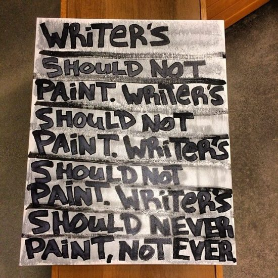 Writer's Should Not Paint
